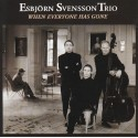 E.S.T. Esbjorn SVENSSON TRIO - WHEN EVERYONE HAS GONE (CD)