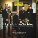 Scott HAMOLTON, Paolo BIRRO, Aldo ZUNINO, Alfred KRAMER - BALLAS FOR AUDIOPHILES (SACD)