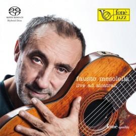 Fausto MESOLELLA - LIVE AD ALCATRAZ (SACD)