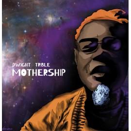 Dwight TRIBLE - MOTHERSHIP (2 LP)